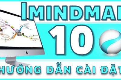 Hướng dẫn tải và cài đặt iMindMap 10 vẽ sơ đồ tư duy